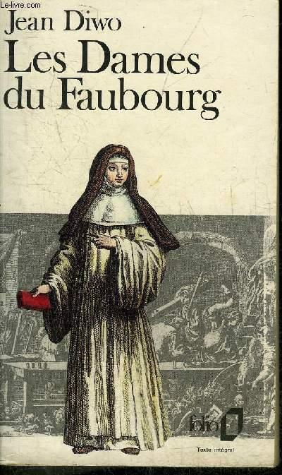 LES DAMES DE FAUBOURG - COLLECTION FOLIO N°1834.