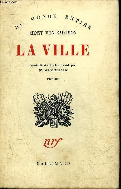 LA VILLE - COLLECTION DU MONDE ENTIER.