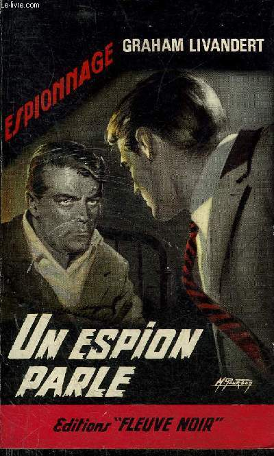 UN ESPION PARLE - COLLECTION ESPIONNAGE N°507.