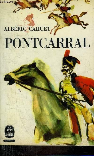 PONTCARRAL - ROMAN - COLLECTION LE LIVRE DE POCHE N°1443.