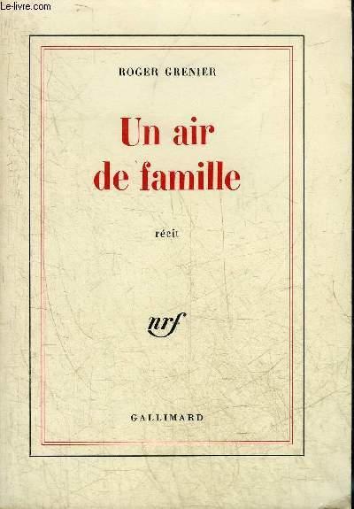 UN AIR DE FAMILLE - RECIT.
