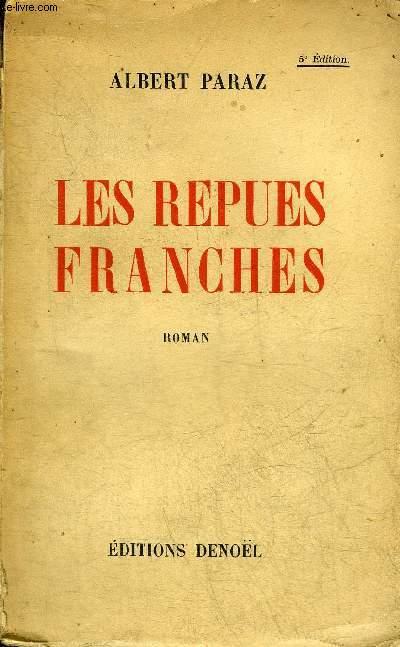 LES REPUES FRANCHES DE BITRU ET DE SES COMPAGNONS - ROMAN.