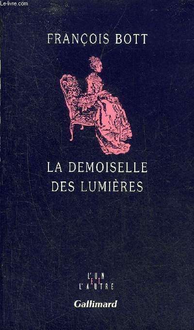 LA DEMOISELLE DES LUMIERES - COLLECTION L'UN ET L'AUTRE.