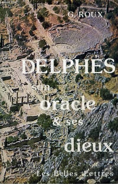 DELPHES SON ORACLE ET SES DIEUX.