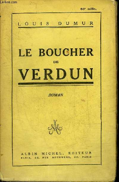 LE BOUCHER DE VERDUN - ROMAN.