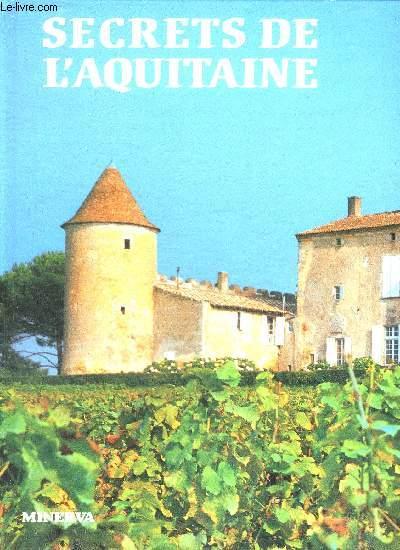 SECRETS DE L'AQUITAINE.
