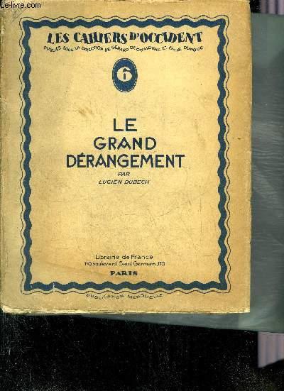 LES CAHIERS D'OCCIDENT N°6 : LE GRAND DERANGEMENT.