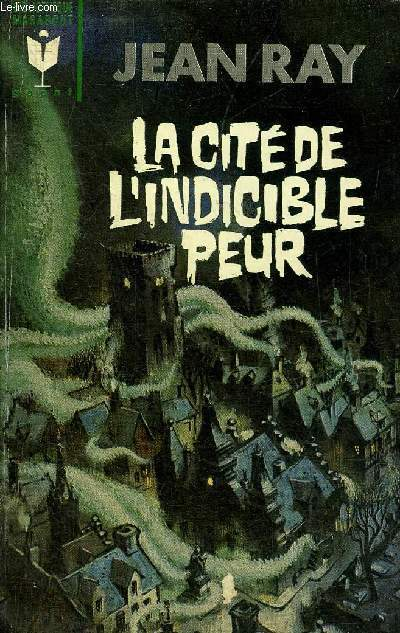 LA CITE DE L'INDICIBLE PEUR - COLLECTION BIBLIOTHEQUE MARABOUT GEANT N°223.