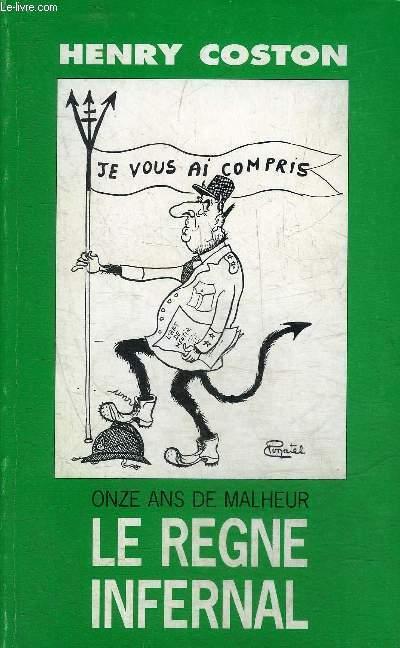 ONZE ANS DE MALHEUR LE REGNE INFERNAL.