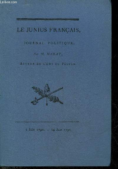 LE JUNIUS FRANCAIS JOURNAL POLITIQUE.