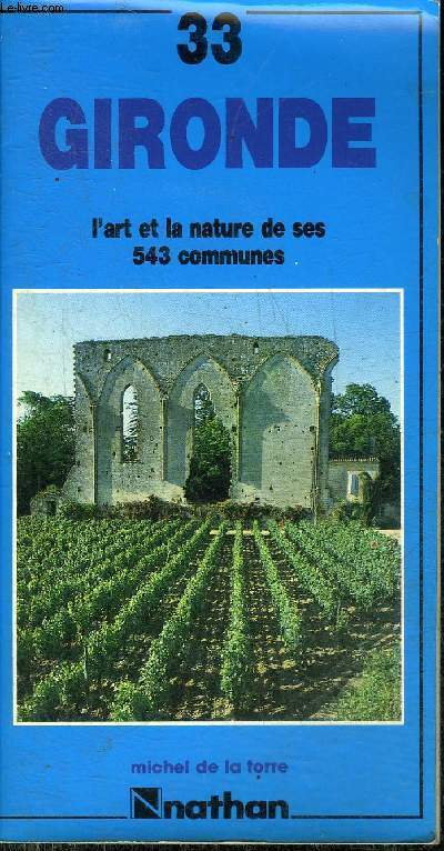 GUIDE DE L'ART ET DE LA NATURE - GIRONDE.