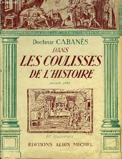 DANS LES COULISSES DE L'HISTOIRE - DEUXIEME SERIE.