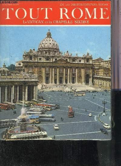 TOUT ROME - LE VATICAN ET LA CHAPELLE SIXTINE.