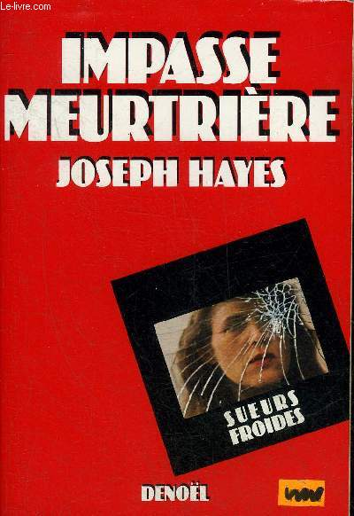 IMPASSE MEURTRIERE - COLLECTION SUEURS FROIDES.