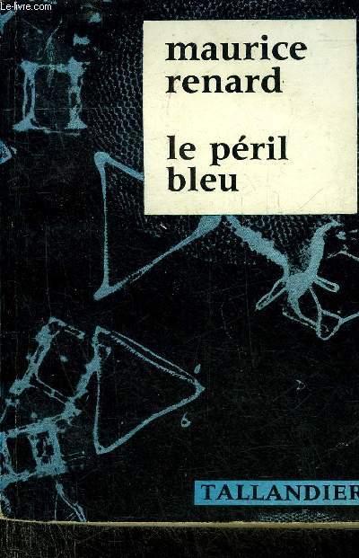 LE PERIL BLEU.