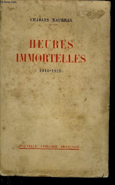 HEURES IMMORTELLES 1914-1919.