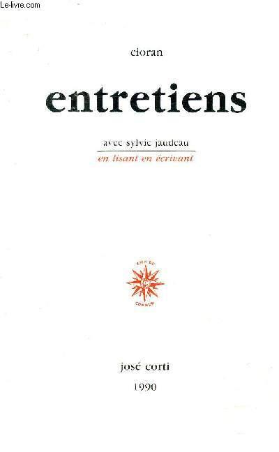 ENTRETIENS AVEC SYLVIE JAUDEAU SUIVIS D'UNE ANALYSE DES OEUVRES - COLLECTION EN LISANT EN ECRIVANT.