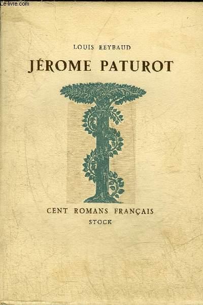 JEROME PATUROT A LA RECHERCHE D'UNE POSITION SOCIALE - COLLECTION CENT ROMANS FRANCAIS.
