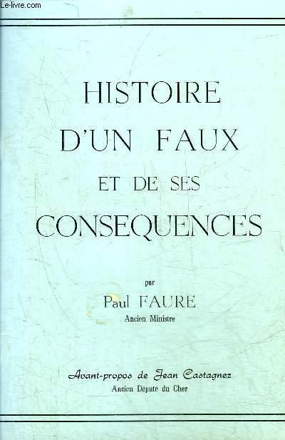 HISTOIRE D'UN FAUX ET DE SES CONSEQUENCES.