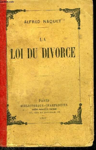 LA LOI DU DIVORCE.