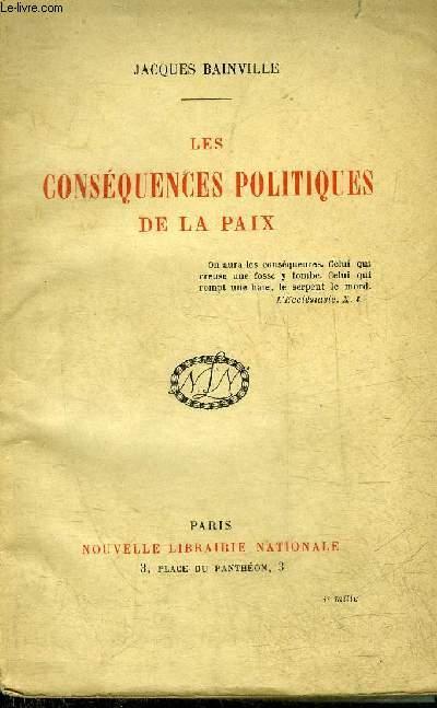 LES CONSEQUENCES POLITIQUE DE LA PAIX.
