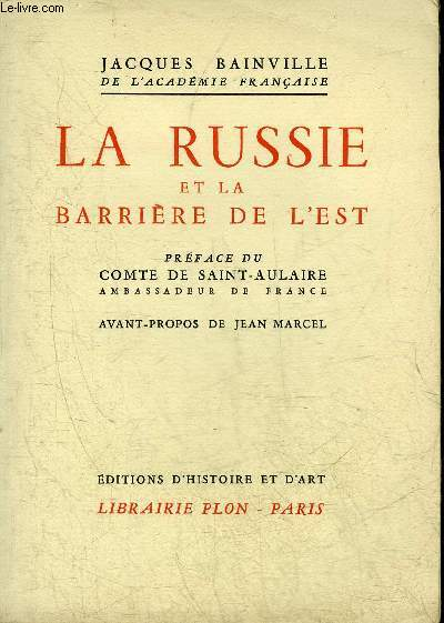 LA RUSSIE ET LA BARRIERE DE L'EST - COLLECTION BAINVILLIENNE.