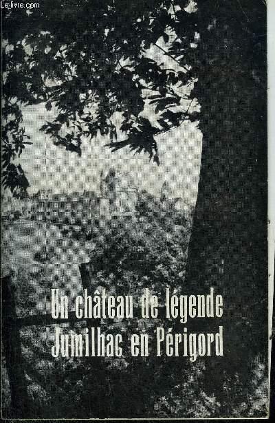 LE CHATEAU DE JUMILHAC .