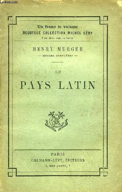 LE PAYS LATIN - NOUVELLE EDITION.