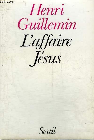 L'AFFAIRE JESUS.