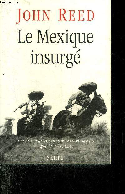 LE MEXIQUE INSURGE.