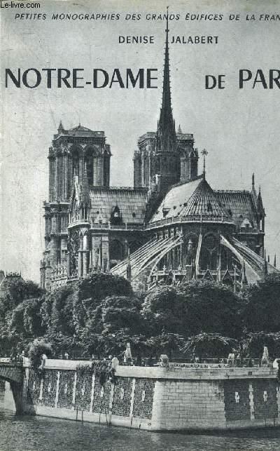 NOTRE DAME DE PARIS - COLLECTION PETITES MONOGRAPHIES DES GRANDS EDIFICES DE LA FRANCE.