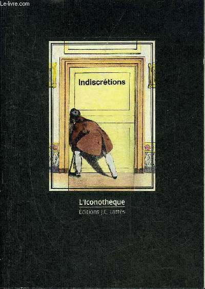 INDISCRETIONS - 36 PLANCHES EROTIQUES - COLLECTION L'ICONOTHEQUE.