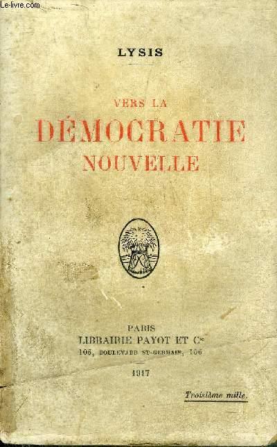 VERS LA DEMOCRATIE NOUVELLE.
