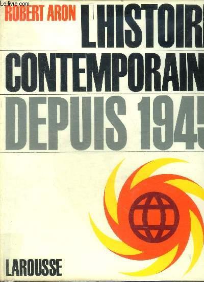 HISTOIRE CONTEMPORAINE DEPUIS 1945.