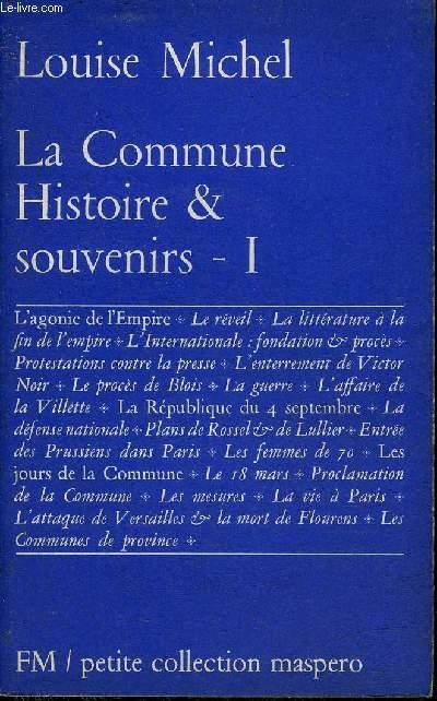 LA COMMUNE HISTOIRE & SOUVENIRS - TOME 1.