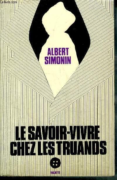 LE SAVOIR VIVRE CHEZ LES TRUANDS - COLLECTION L'HUMOUR CONTEMPORAIN.