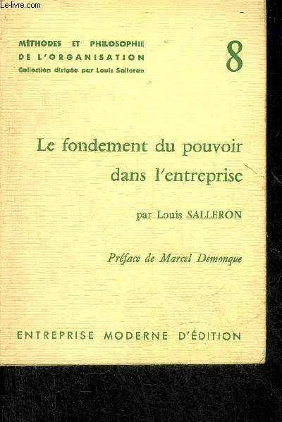 LE FONDEMENT DU POUVOIR DANS L'ENTREPRISE - METHODES ET PHILOSOPHIE DE L'ORGANISATION N°8.