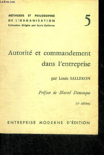AUTORITE ET COMMANDEMENT DANS L'ENTREPRISE - METHODES ET PHILOSOPHIE DE L'ORGANISATION N°5.