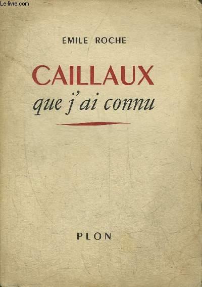 Caillaux Que J Ai Connu