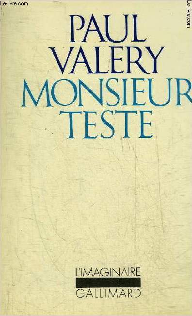 MONSIEUR TESTE - COLLECTION L'IMAGINAIRE N°29.