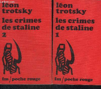 LES CRIMES DE STALINE - EN DEUX TOMES - TOMES 1 + 2  - COLLECTION POCHE ROUGE N°2-3.