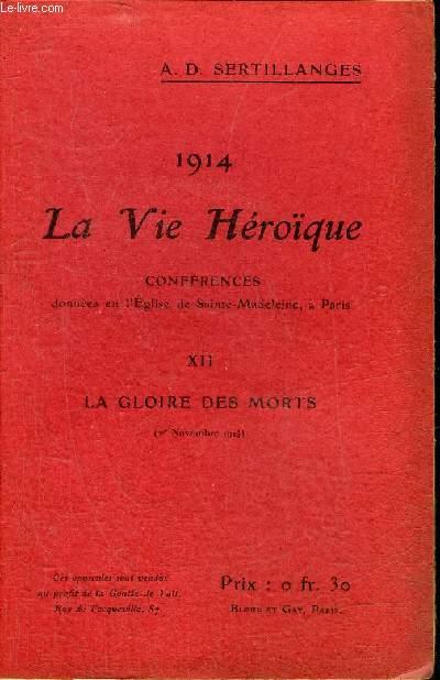 1914 LA VIE HEROIQUE - XII : LA GLOIRE DES MORTS 1ER NOVEMBRE 1914.