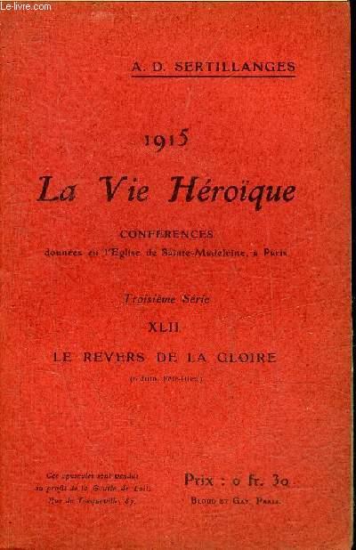 1915 LA VIE HEROIQUE - XLII : LE REVERS DE LA GLOIRE 6 JUIN FETE DIEU.