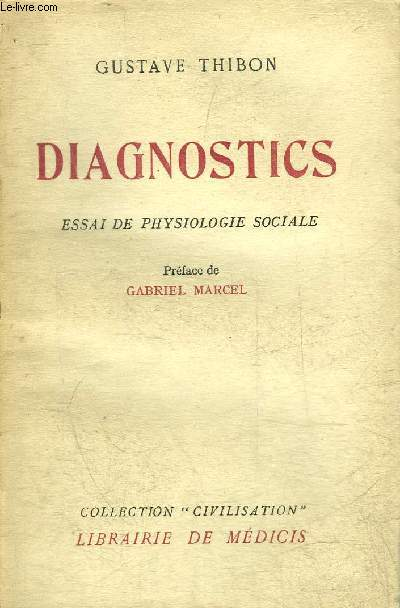 DIAGNOSTICS ESSAI DE PHYSIOLOGIE SOCIALE - COLLECTION CIVILISATION.