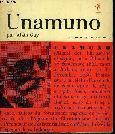 UNAMUNO - COLLECTION PHILOSOPHES DE TOUS LES TEMPS.