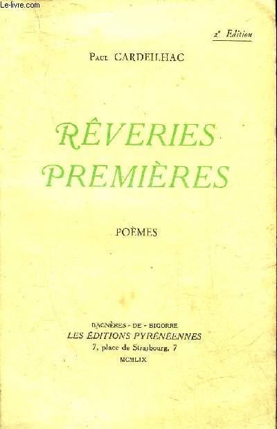 REVERIES PREMIERES - POEMES - 2EME EDITION REVUE ET CORRIGEE.