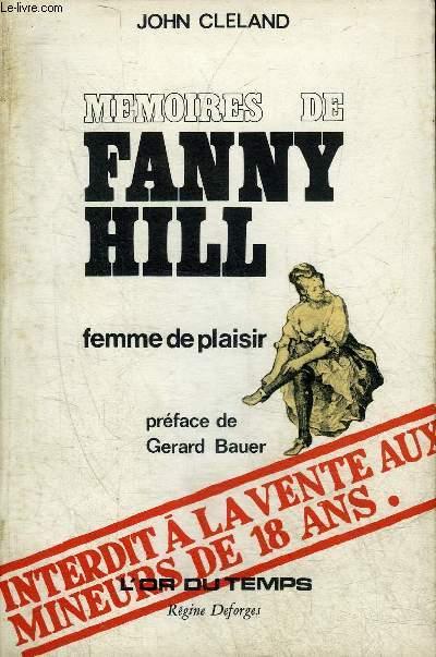 MEMOIRES DE FANNY HILL FEMME DE PLAISIR - COLLECTION L'OR DU TEMPS.