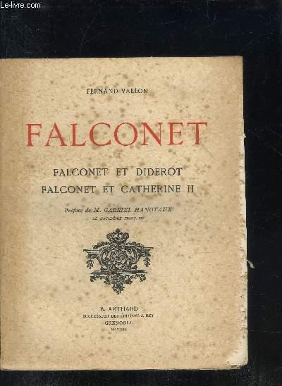 FALCONET - FALCONET ET DIDEROT - FALCONET ET CATHERINE II.