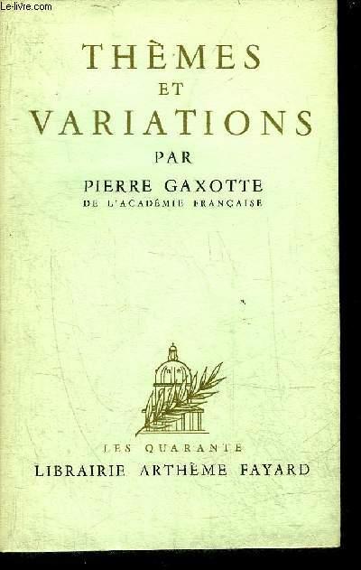 THEMES ET VARIATIONS - COLLECTION LES QUARANTE.