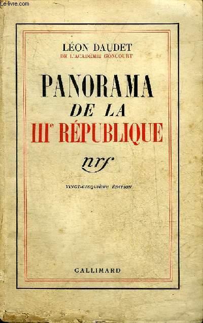 PANORAMA DE LA IIIE REPUBLIQUE.